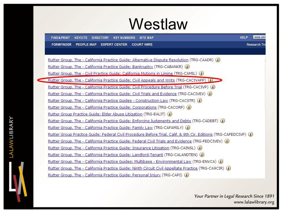 2011 california conference on self represented litigants ppt video rh slideplayer com Westlaw Logo WestlawNext Sign On