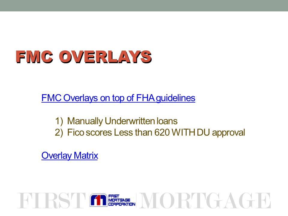 fha underwriting guidelines mortgage lates
