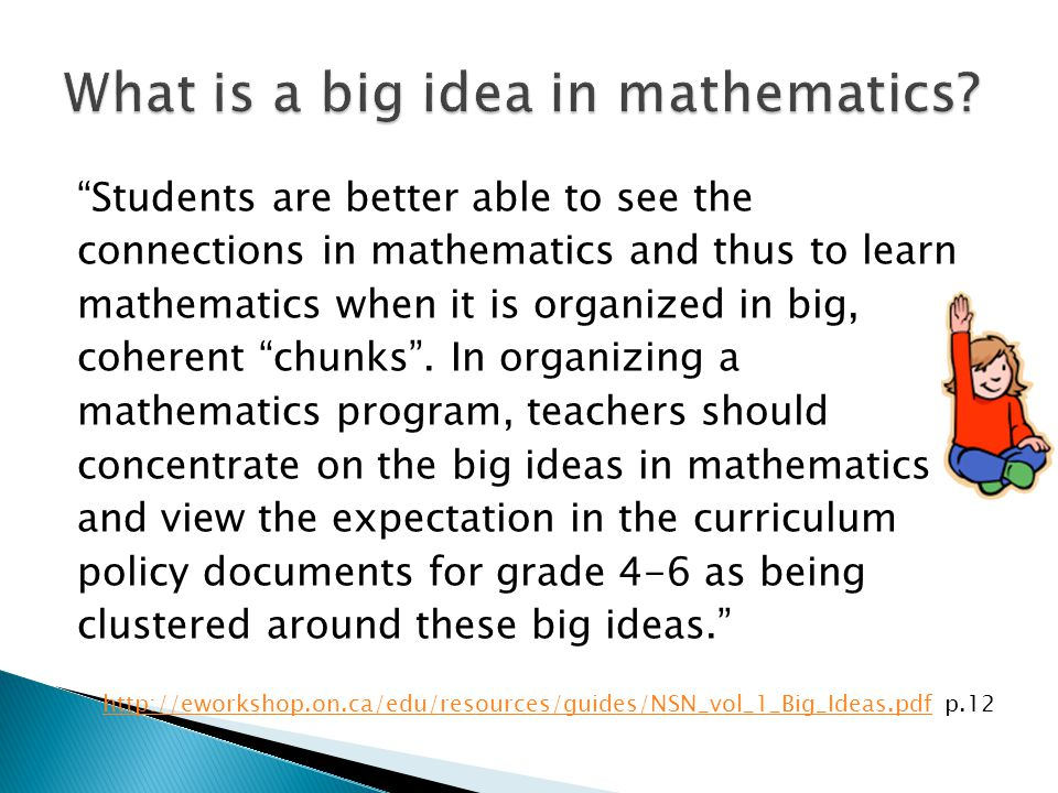 What is a big idea in mathematics