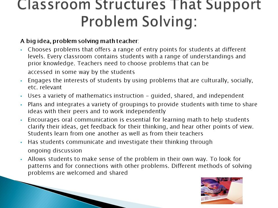 Classroom Structures That Support Problem Solving: