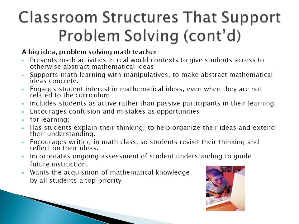 Classroom Structures That Support Problem Solving (cont'd)