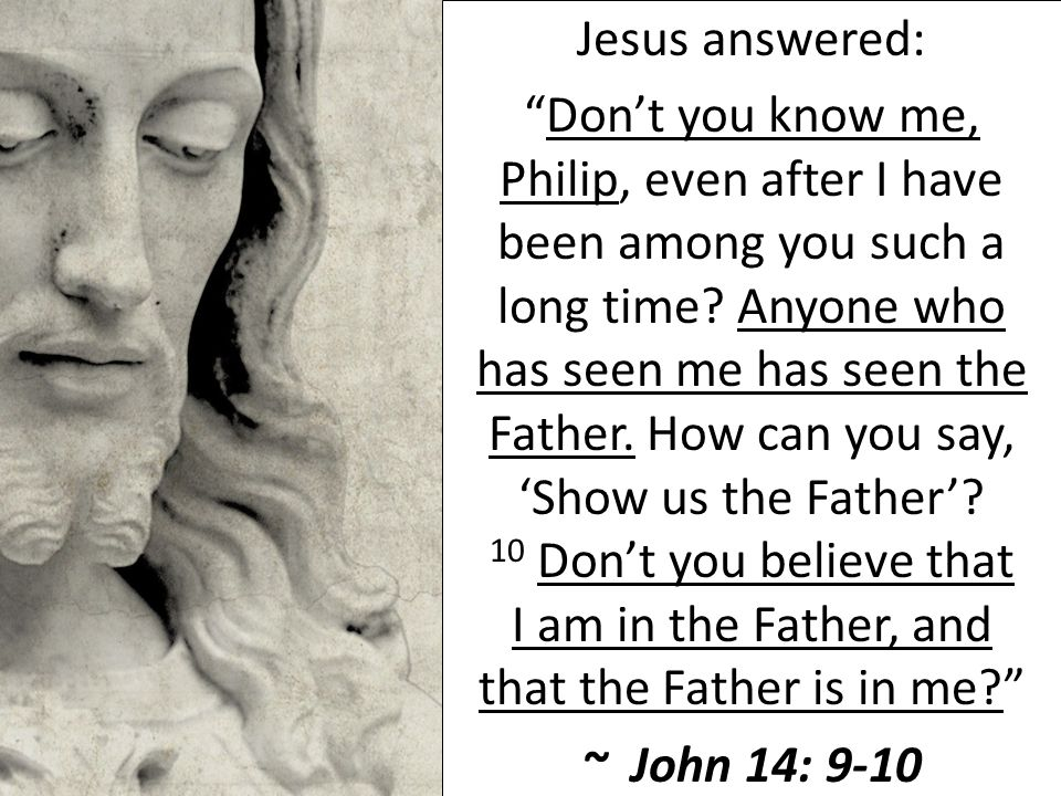 Jesus answered: