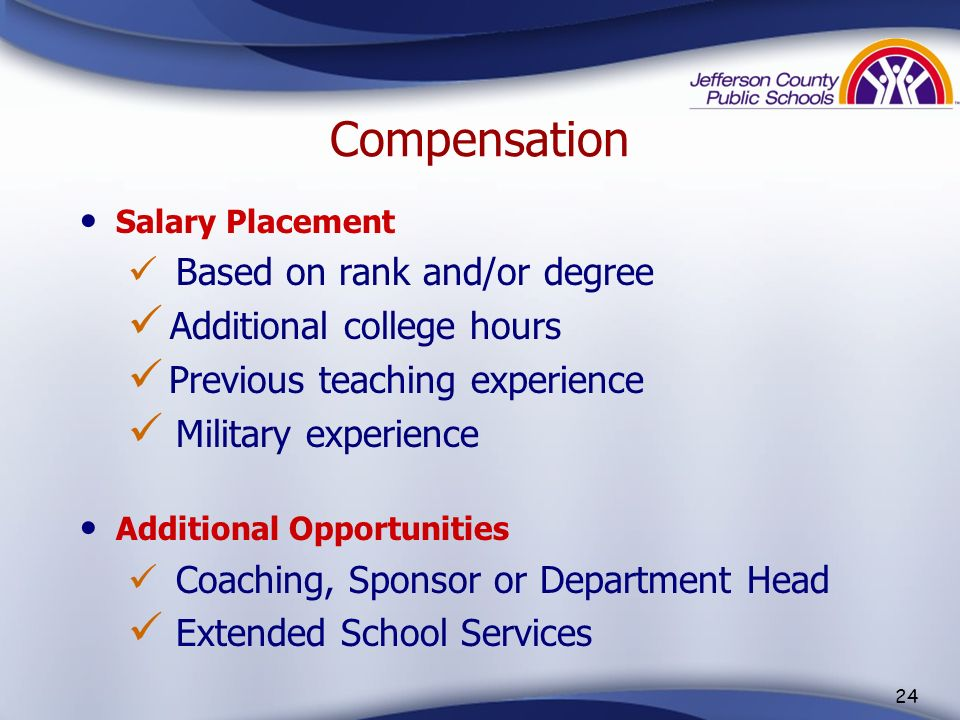 Compensation Additional college hours Previous teaching experience
