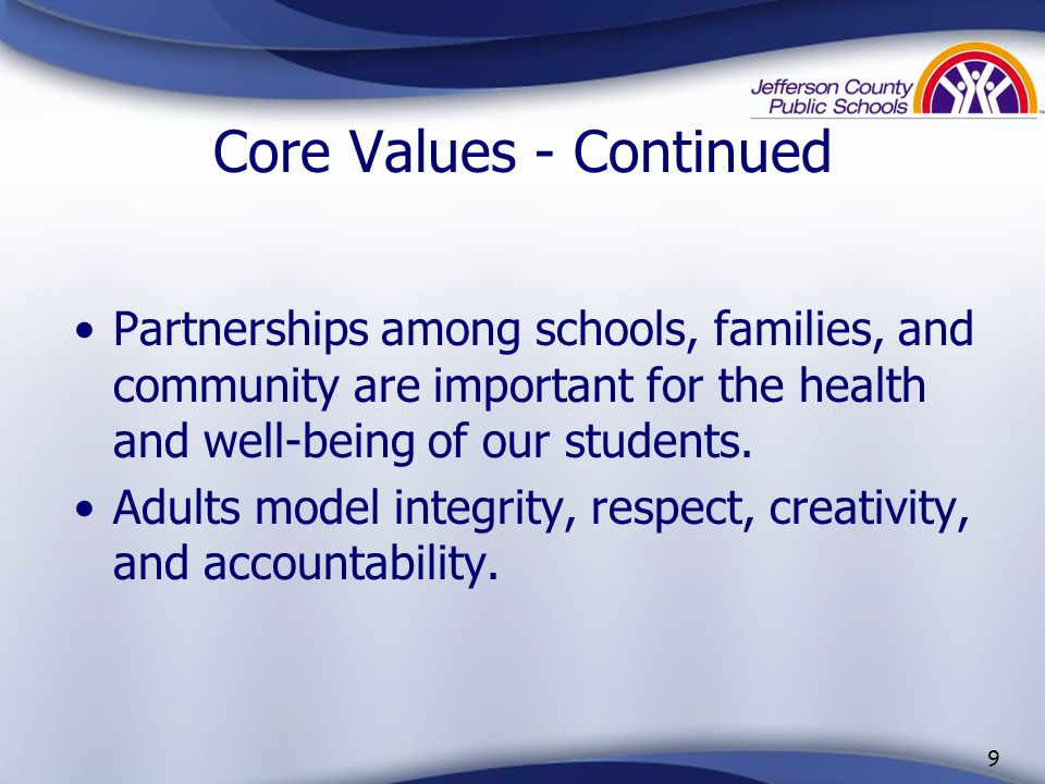 Core Values - Continued