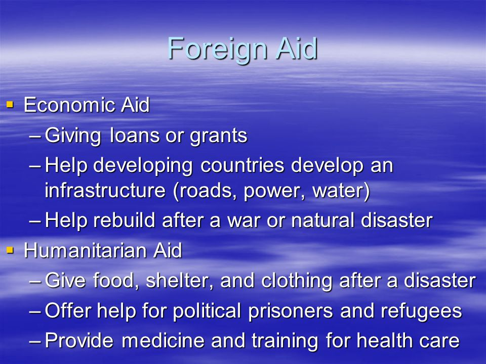 Foreign Aid Economic Aid Giving loans or grants