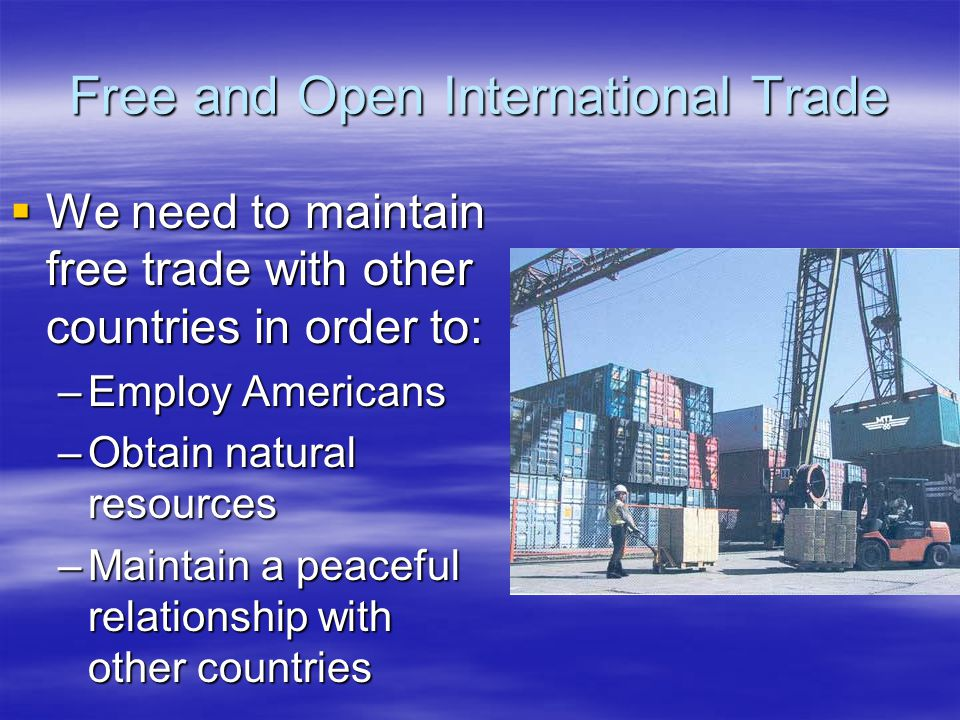 Free and Open International Trade