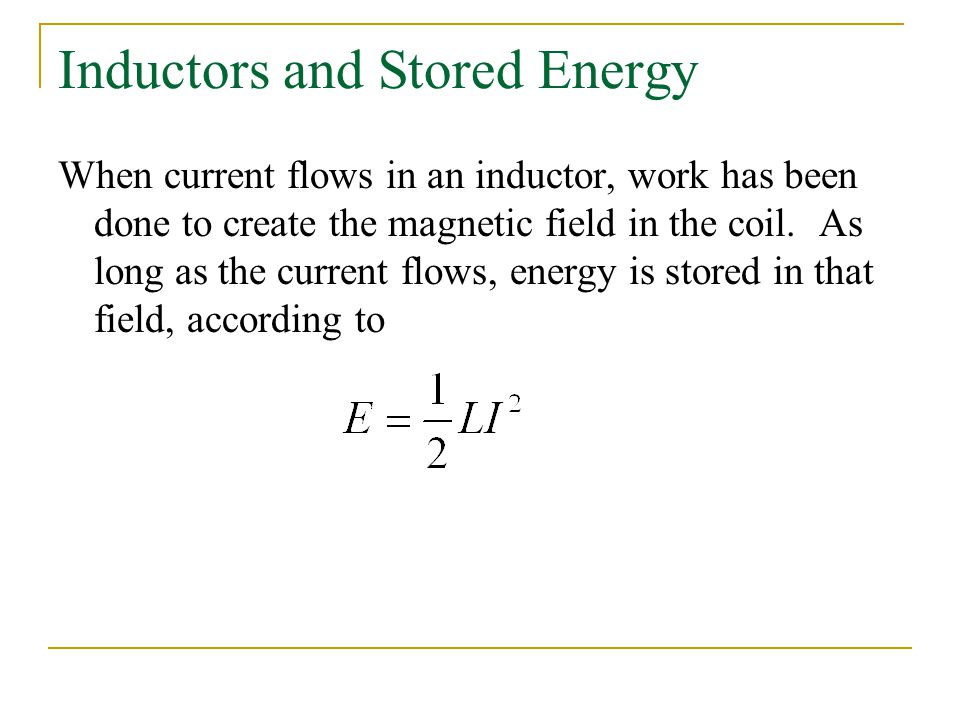 Inductors and Stored Energy