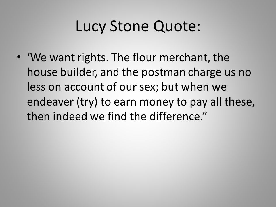 Lucy Stone Quote: