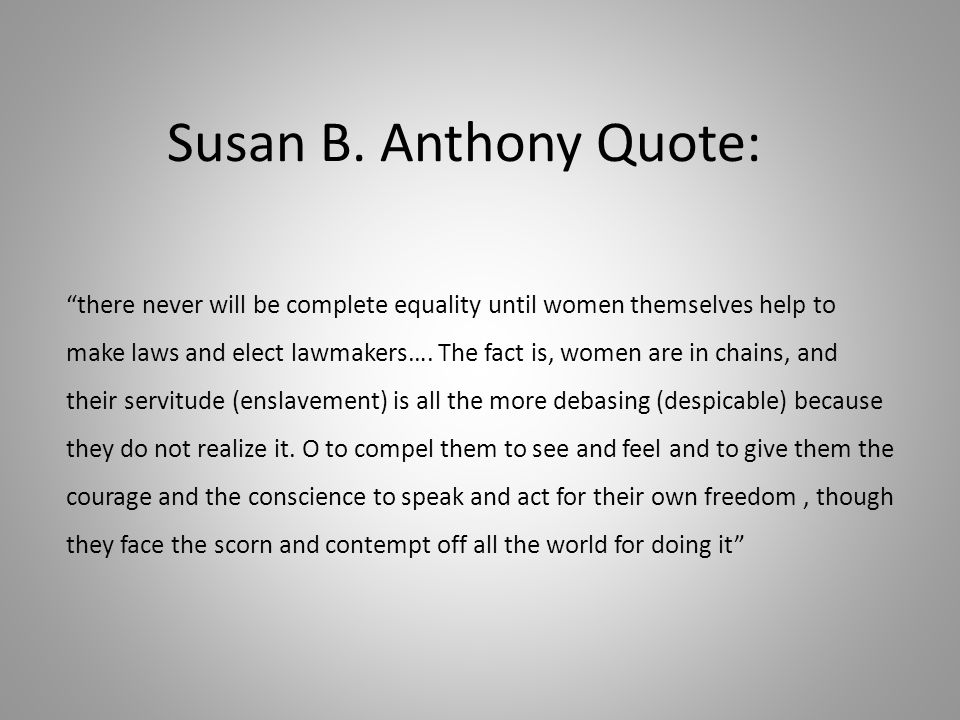 Susan B. Anthony Quote: