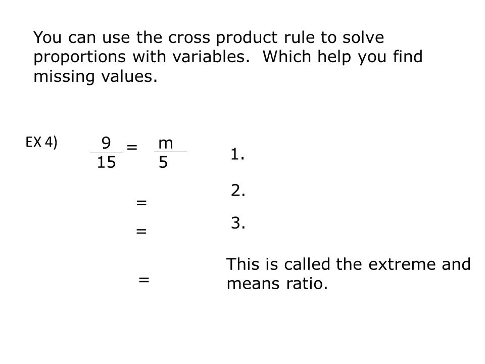 You can use the cross product rule to solve proportions with variables