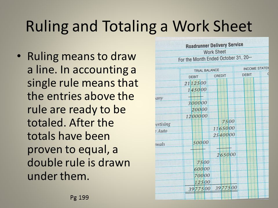 Ruling and Totaling a Work Sheet