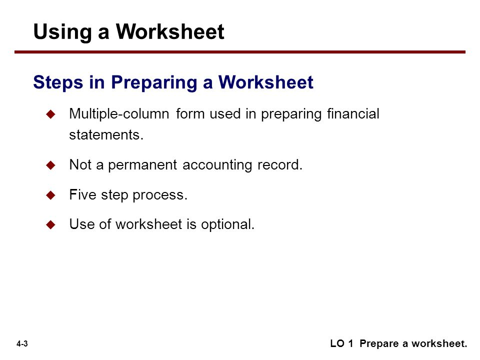 4 Pleting The Accounting Cycle Learning Objectives Ppt Download. Using A Worksheet Steps In Preparing. Worksheet. Worksheet Of Accounting At Clickcart.co