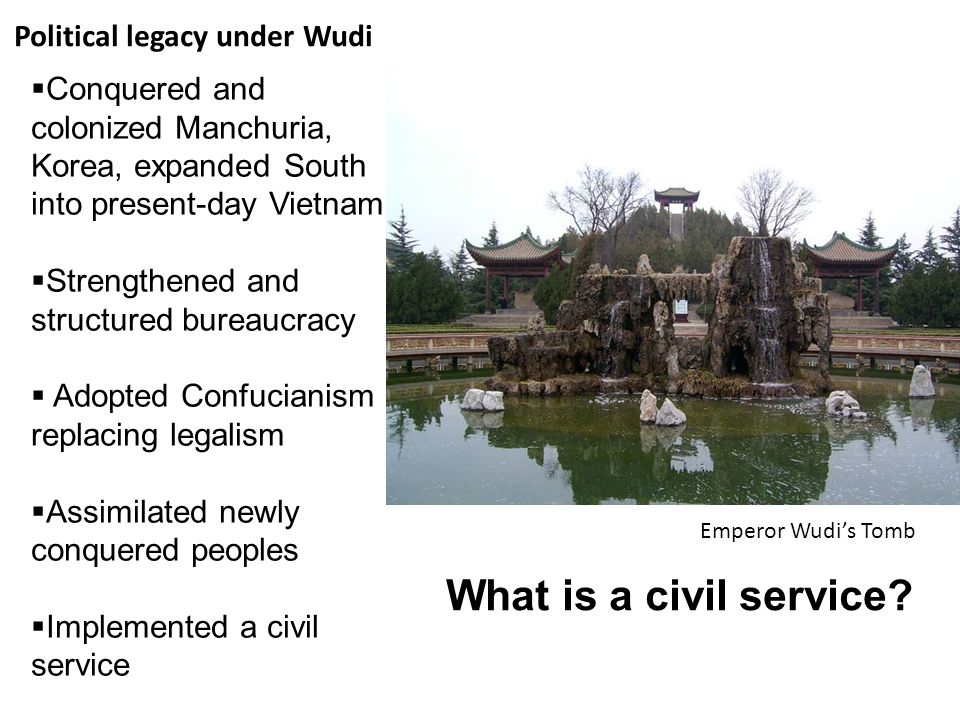 What is a civil service Political legacy under Wudi