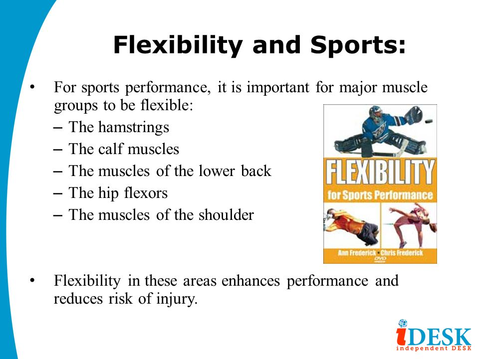 Flexibility and Sports: