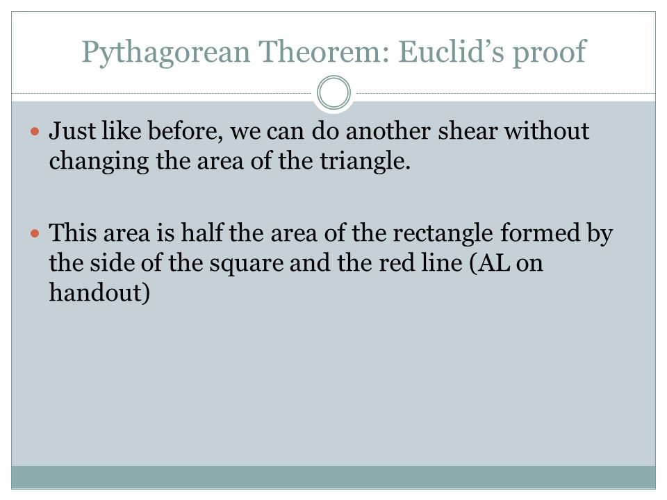 Chapter 2: Euclid's Proof of the Pythagorean Theorem - ppt video