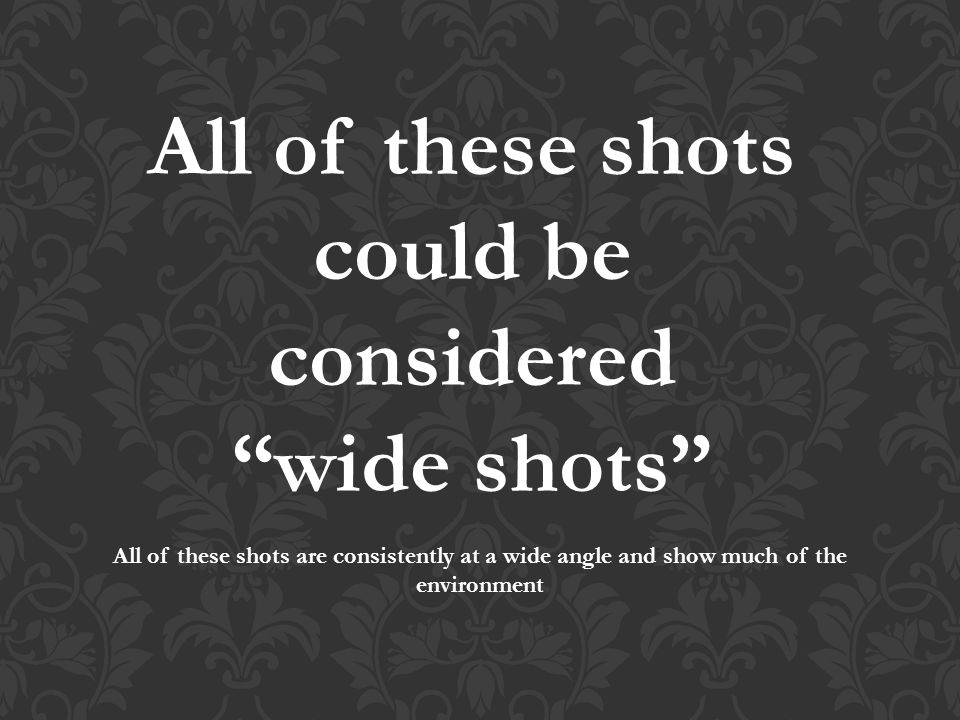 All of these shots could be considered