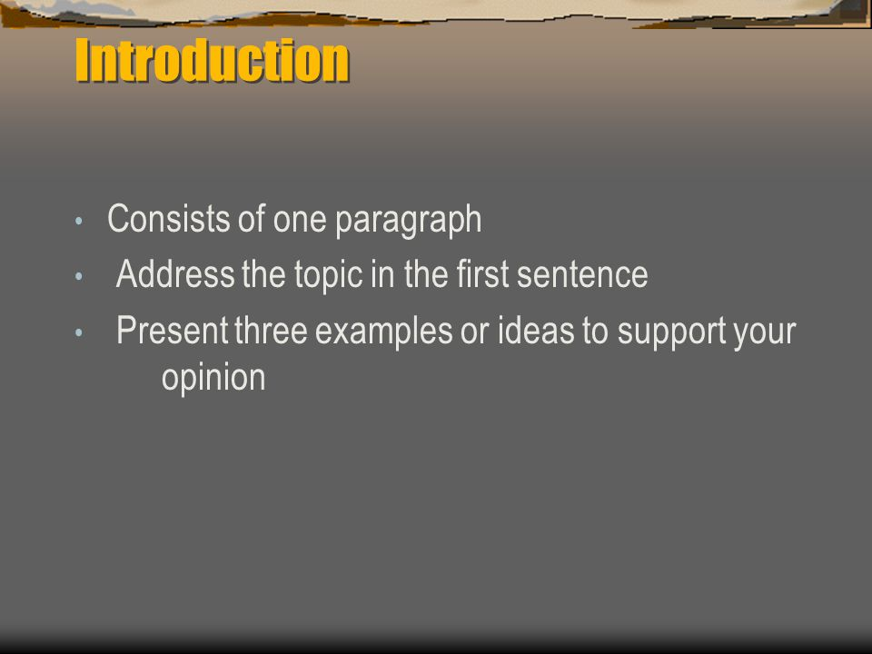 Introduction Consists of one paragraph