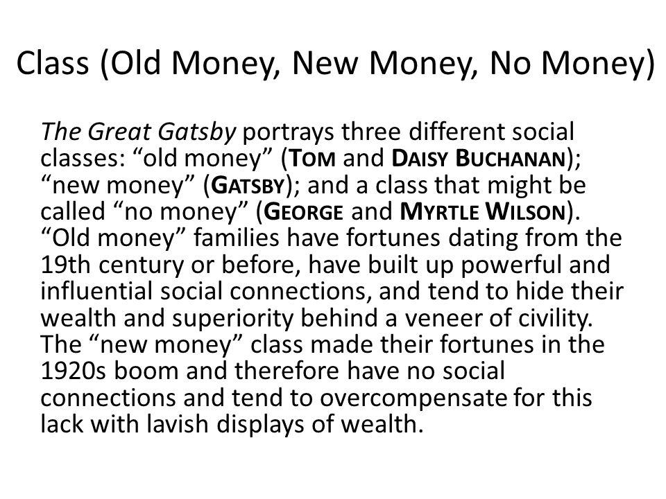 new money vs old money great gatsby