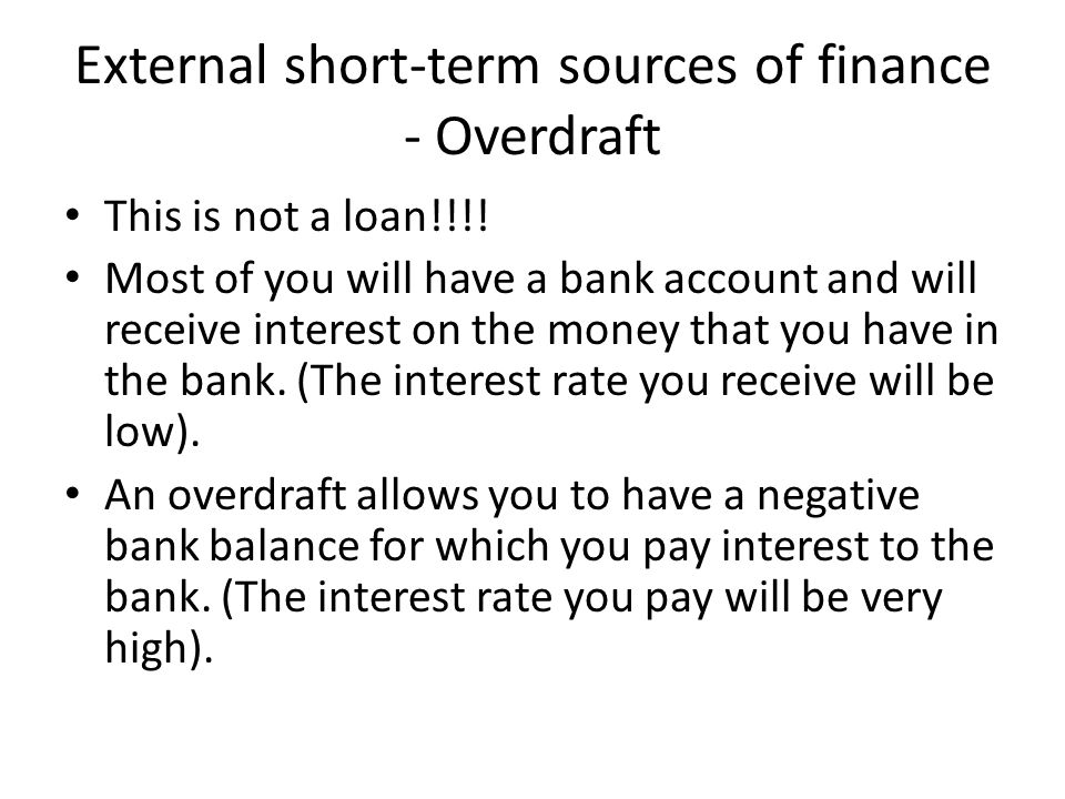 External short-term sources of finance - Overdraft