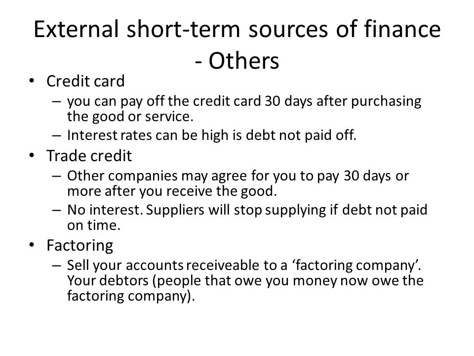 External short-term sources of finance - Others