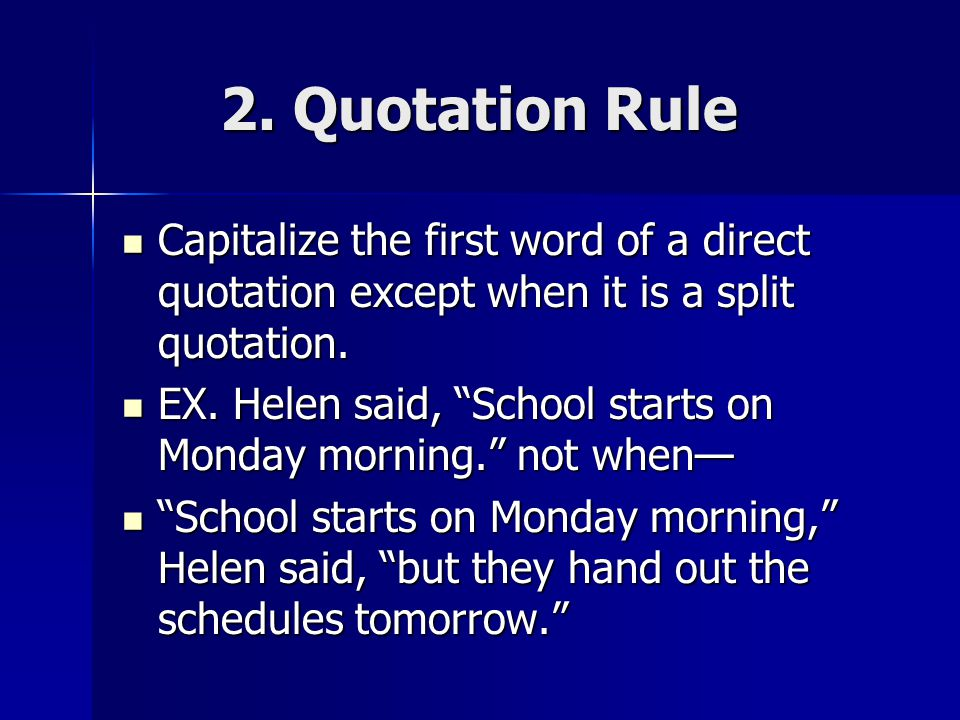 Rules for capitalization ppt video online download quotation rule capitalize the first word of a direct quotation except when it is spiritdancerdesigns Image collections