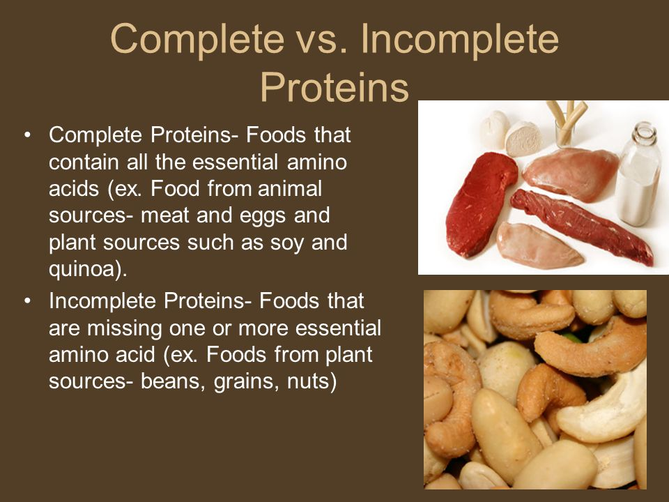 Complete vs. Incomplete Proteins