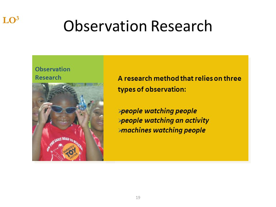 Observation Research LO3