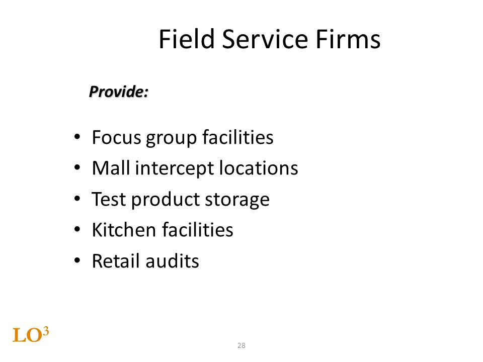 Field Service Firms Focus group facilities Mall intercept locations