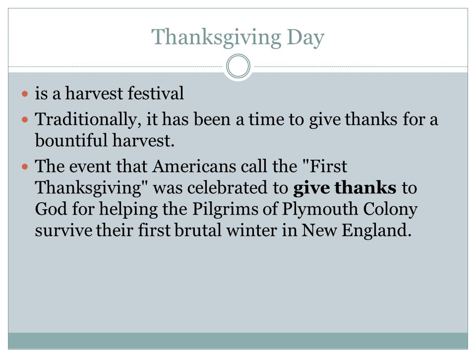 Thanksgiving Day is a harvest festival