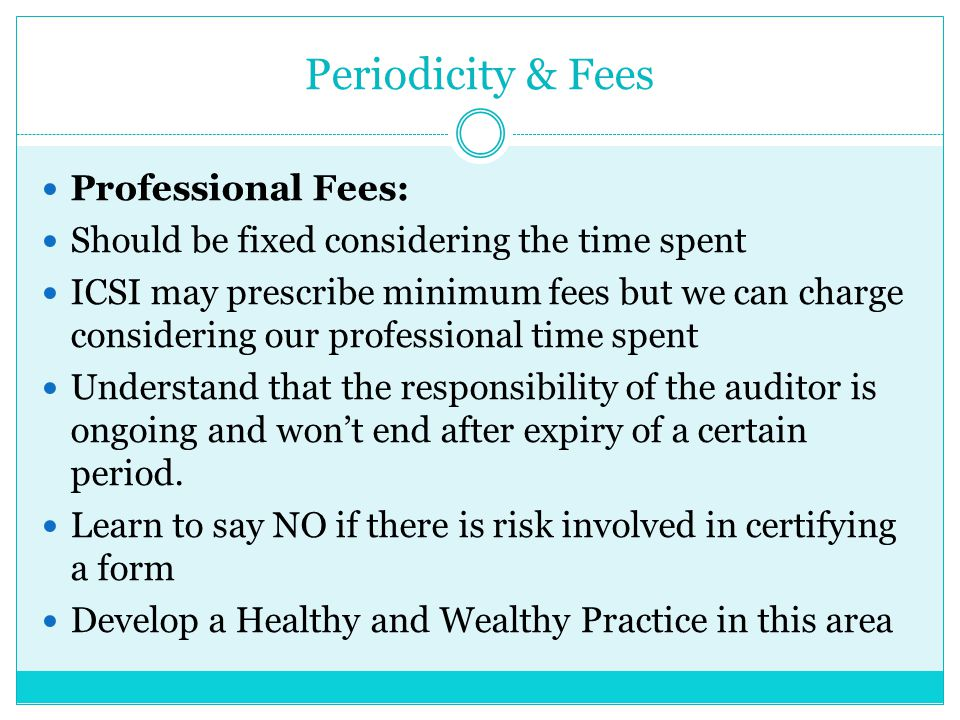 Periodicity & Fees Professional Fees: