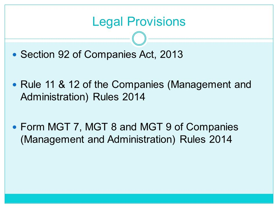 Legal Provisions Section 92 of Companies Act, 2013