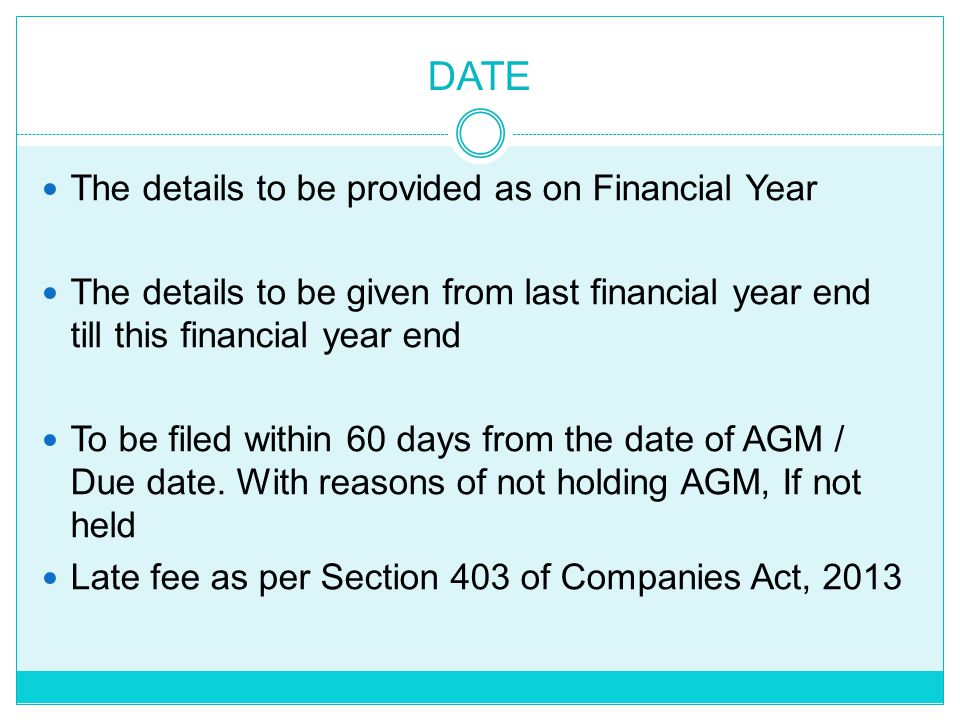 DATE The details to be provided as on Financial Year