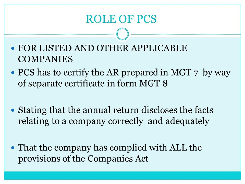 ROLE OF PCS FOR LISTED AND OTHER APPLICABLE COMPANIES