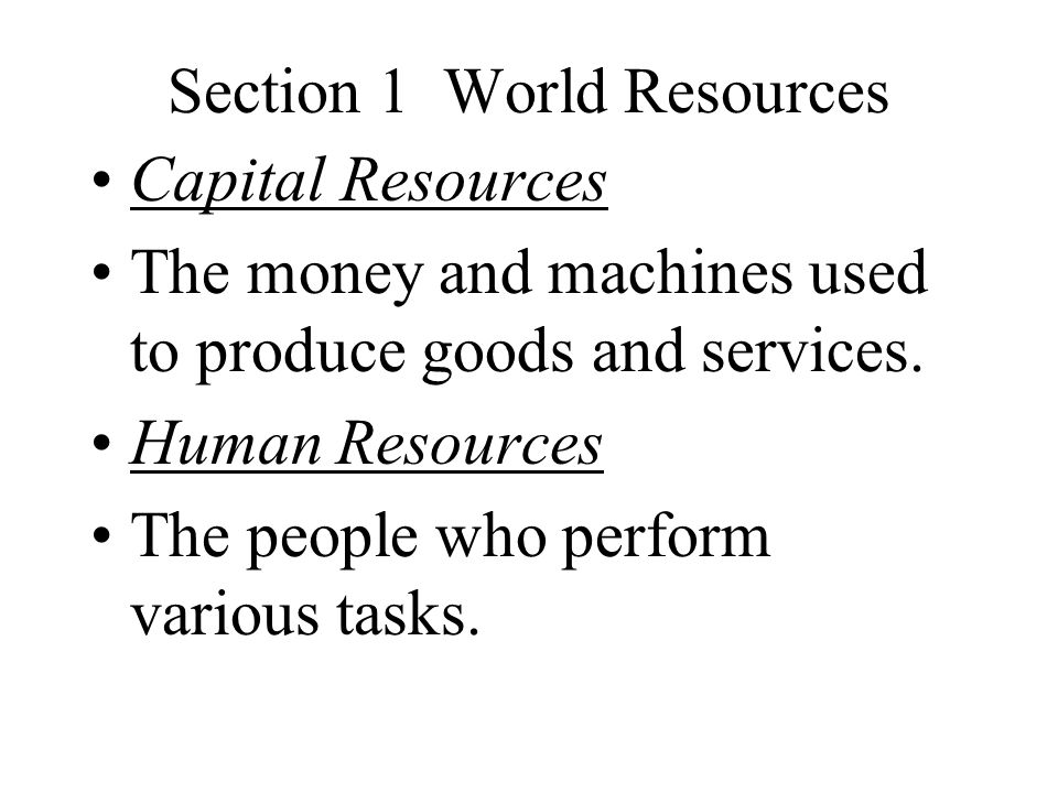 Section 1 World Resources