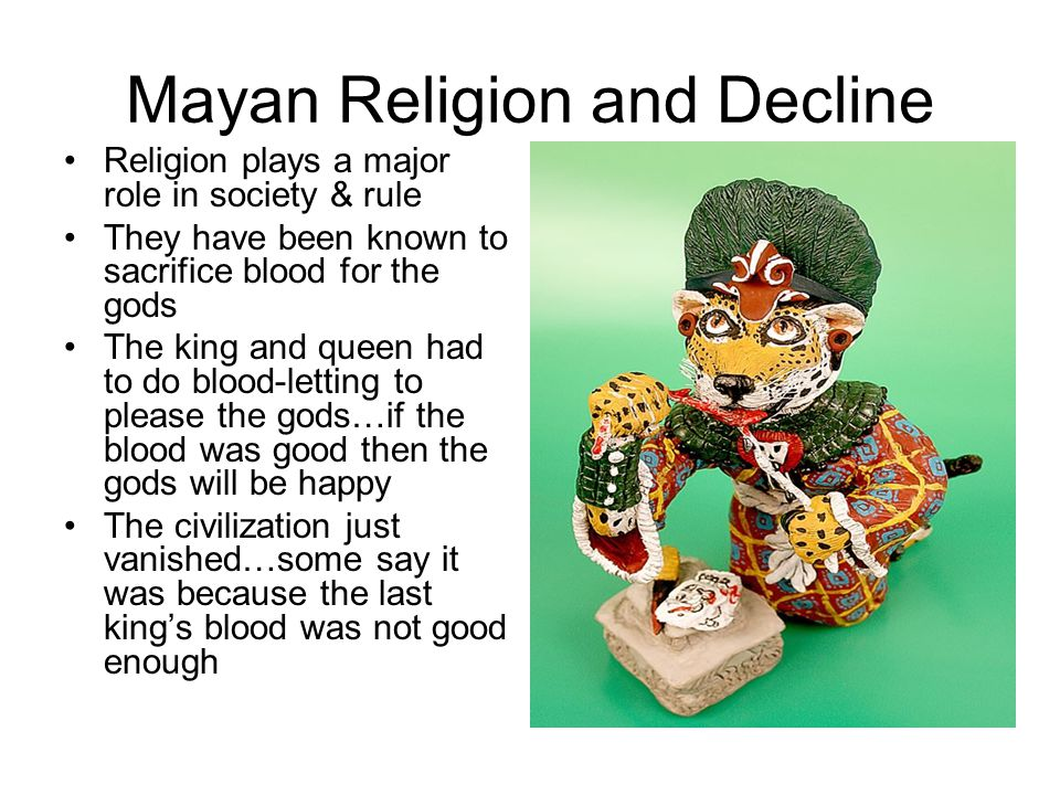 Mayan Religion and Decline