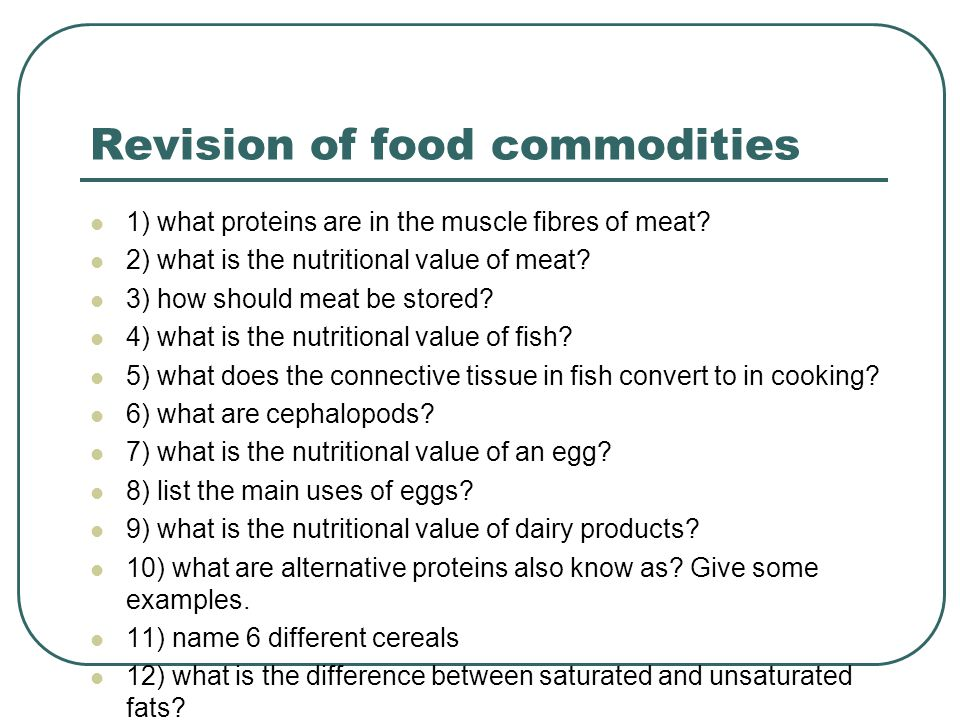 PROPERTIES OF FOOD Food commodities  - ppt download