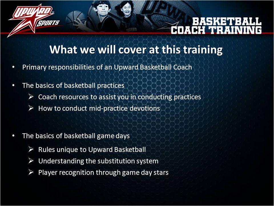 Upward Basketball Coach Training Myupward Org Mustangupward Com Ppt Video Online Download
