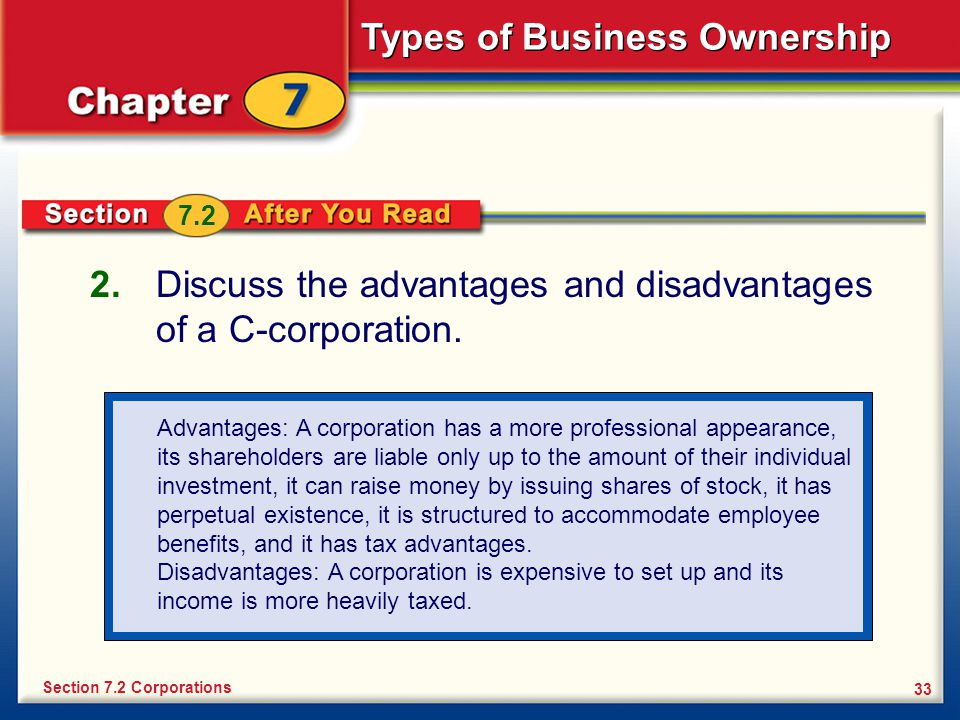 Discuss the advantages and disadvantages of a C-corporation.