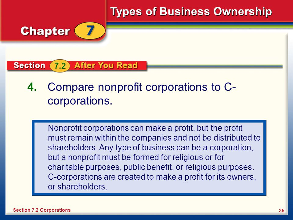 Compare nonprofit corporations to C- corporations.