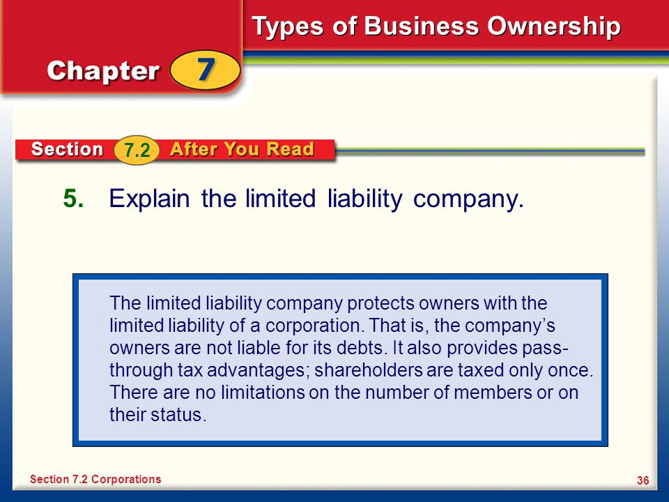 Explain the limited liability company.