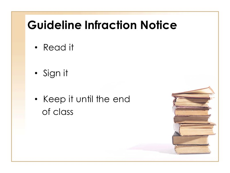 Guideline Infraction Notice