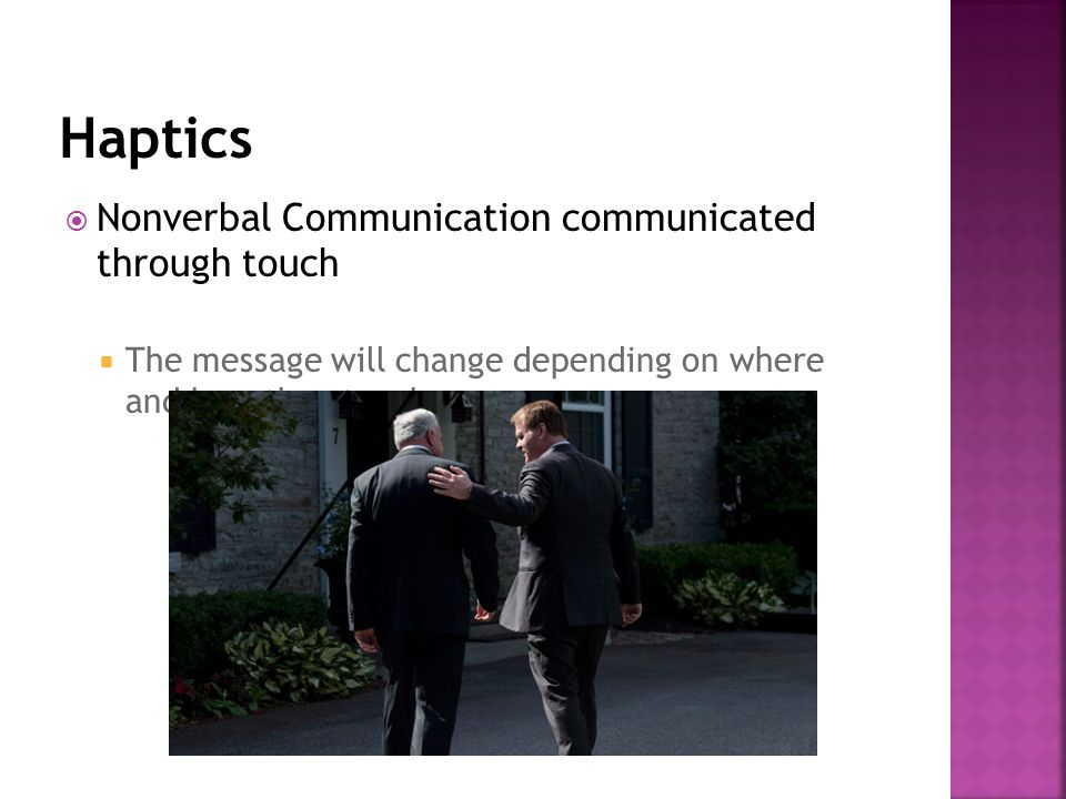 Haptics Nonverbal Communication communicated through touch