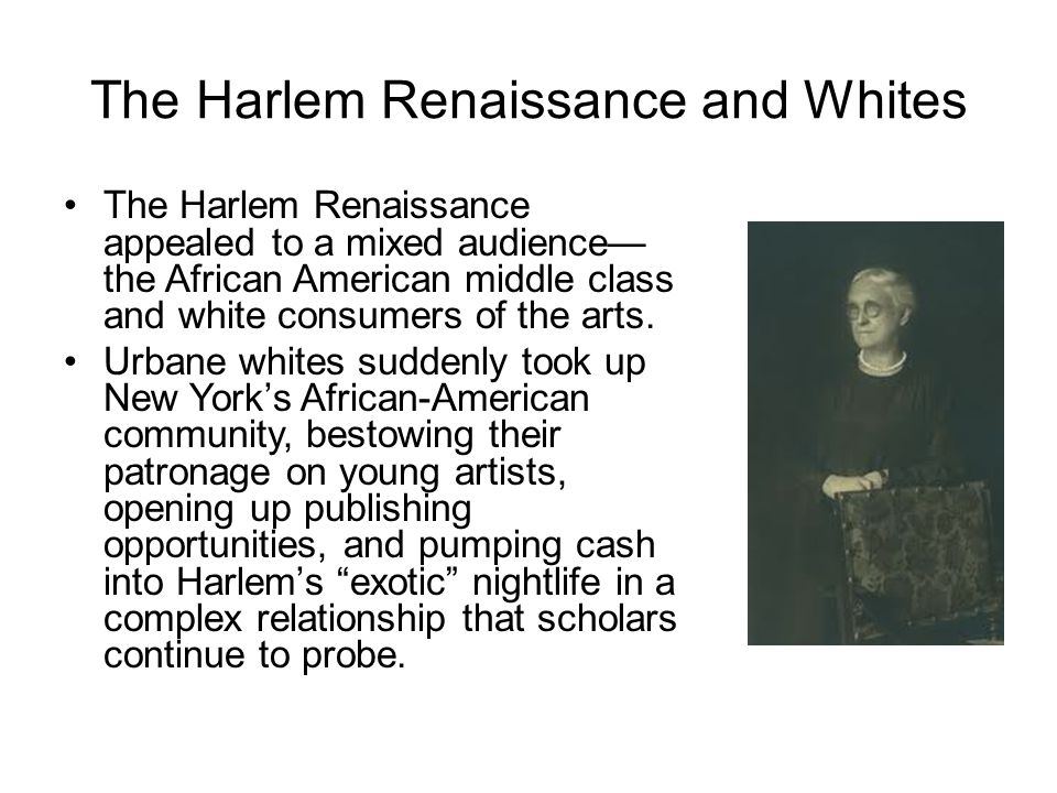 The Harlem Renaissance and Whites