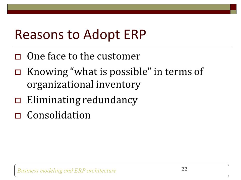 Reasons to Adopt ERP One face to the customer