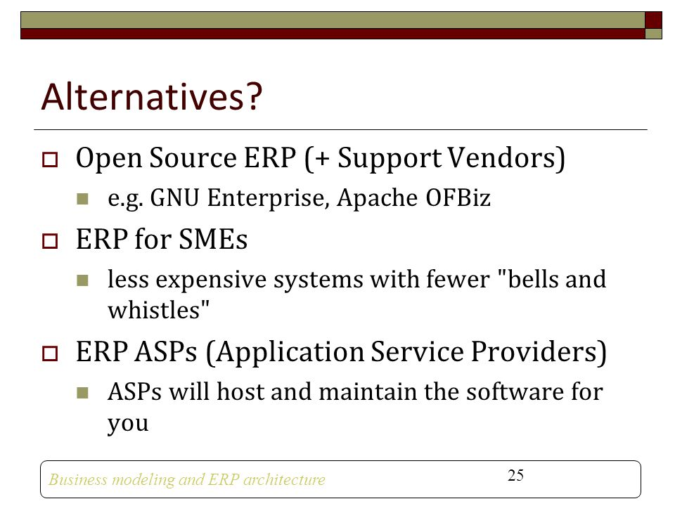 Alternatives Open Source ERP (+ Support Vendors) ERP for SMEs
