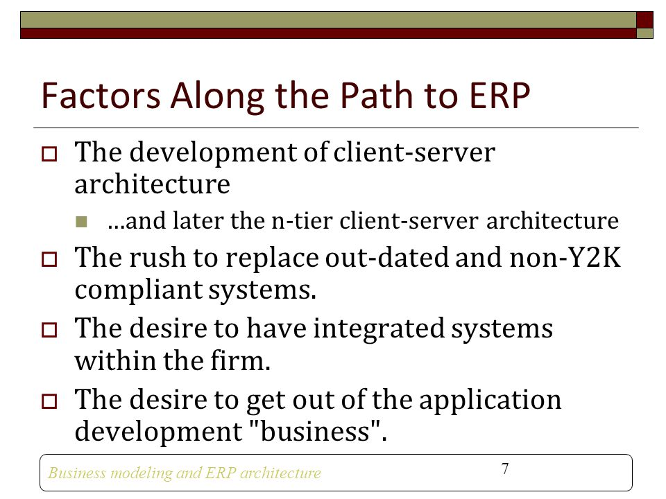 Factors Along the Path to ERP