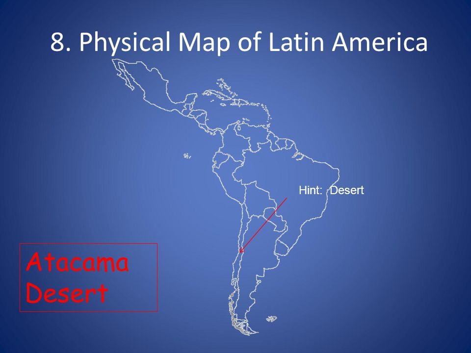 1. Physical Map of Latin America - ppt download