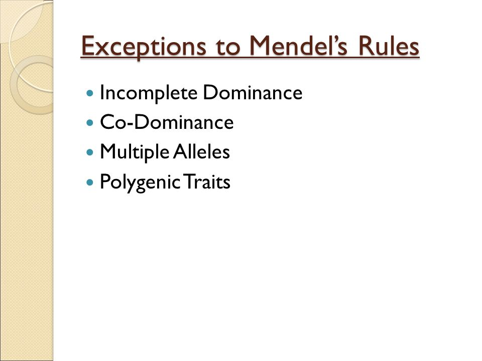 Exceptions to Mendel's Rules