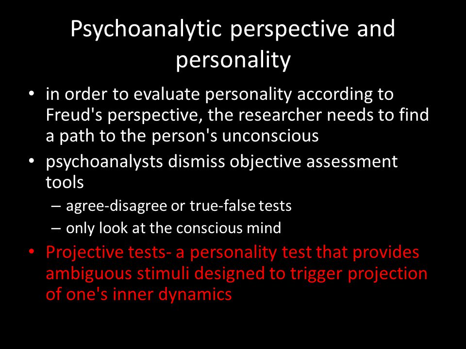 psychoanalytic and trait approaches personality assessment essay The 16pf (16 personality factors test) has 160 questions in total, ten questions relating to each personality factor allport's trait theory allport's theory of personality emphasizes the uniqueness of the individual and the internal cognitive and motivational processes that influence behavior.