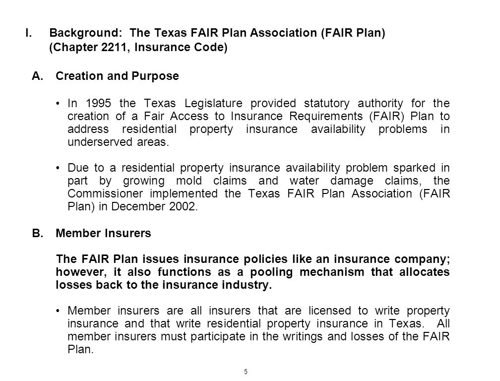 Background: The Texas FAIR Plan Association (FAIR Plan) (Chapter 2211, Insurance Code)